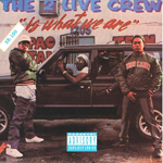 Carátula The 2 Live Crew Is What We Are